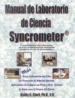 "Book ""Syncrometer Science Laboratory Manual"" by Dr. Hulda Clark (spanish)"